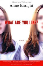 What Are You Like? | Anne Enright |