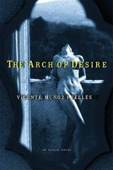 The Arch of Desire | Vicente Munoz Puelles |