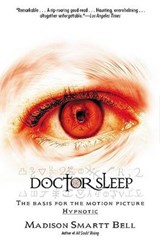 Doctor Sleep | Madison Smartt Bell |