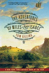 The Adventures of Miles and Isabel | Tom Gilling |