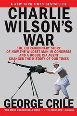 Charlie Wilson's War | George Crile |