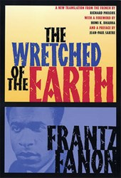 The Wretched of the Earth | Fanon, Frantz ; Philcox, Richard |