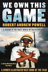 We Own This Game | Robert Andrew Powell |