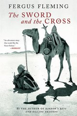 The Sword and the Cross | Fergus Fleming |