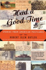 Had a Good Time | Robert Olen Butler |