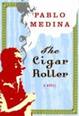 The Cigar Roller | Pablo Medina |