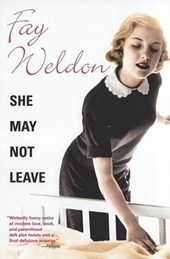 She May Not Leave | Fay Weldon |