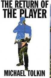 The Return of the Player | Michael Tolkin |