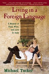 Living in a Foreign Language | Michael Tucker |