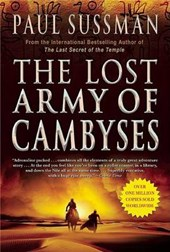 The Lost Army of Cambyses | Paul Sussman |