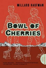 Bowl of Cherries | Millard Kaufman |