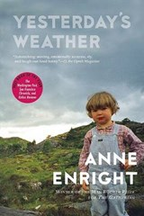Yesterday's Weather | Anne Enright |