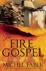 The Fire Gospel | Michel Faber |