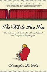 The Whole Five Feet | Christopher Beha |