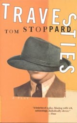 Travesties | Tom Stoppard |