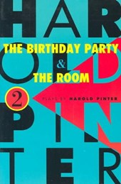 The Birthday Party and the Room | Harold Pinter |