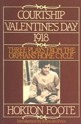 Courtship, Valentine's Day, | Horton Foote |
