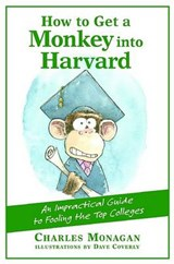 How to Get a Monkey Into Harvard | Charles Monagan |