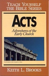 Acts-Teach Yourself the Bible Series | Keith L. Brooks |