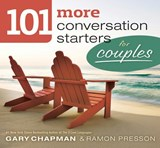 101 More Conversation Starters for Couples | Chapman, Gary D. ; Presson, Ramon |