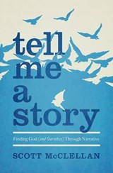 Tell Me a Story | Scott McClellan |