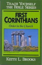 First Corinthians-Teach Yourself the Bible Series | Keith L. Brooks |