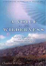 A Voice in the Wilderness | Charles H. Dyer |
