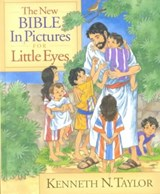 The New Bible in Pictures for Little Eyes | Kenneth N. Taylor |