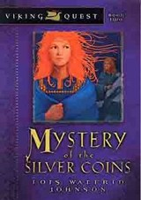 Mystery of the Silver Coins | Lois Walfrid Johnson |