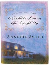 Charlotte Leaves the Light on | Annette Smith |