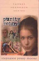 Purity Reigns | Stephanie Perry Moore |