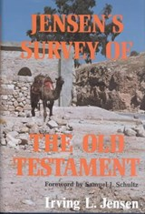 Jensen's Survey of the Old Testament | Irving L. Jensen |