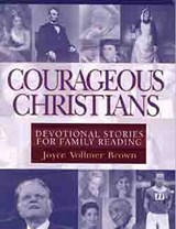 Courageous Christians | Joyce Vollmer Brown |