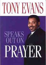 Tony Evans Speaks Out on Prayer | Tony Evans |