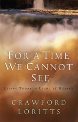 For a Time We Cannot See | Crawford Loritts |