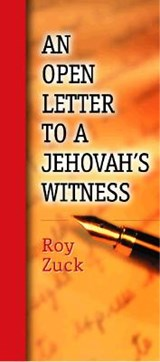 Open Letter to a Jehovah's Witness-Package of 10 Pamphlets | Roy B. Zuck |