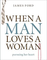 When a Man Loves a Woman | James Ford Jr |