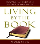 Living by the Book Workbook | Hendricks, Howard G. ; Hendricks, William D. |
