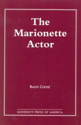 The Marionette Actor | Ralph Chesse |