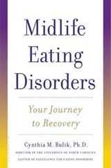 Midlife Eating Disorders | Bulik, Cynthia M., Ph.D. |