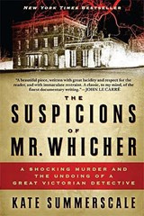 The Suspicions of Mr. Whicher | Kate Summerscale |