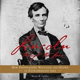 Lincoln Through the Lens | Martin W. Sandler |