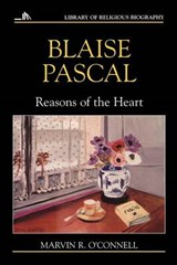 Blaise Pascal | Marvin R. O'connell & Mark A. Noll |