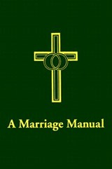 A Marriage Manual | Perry Biddle |