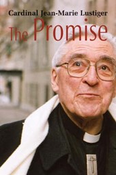 The Promise | Jean-Marie Cardinal Lustiger |