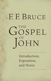 The Gospel of John Introduction, Exposition and Notes
