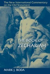 The Book of Zechariah | Mark J Boda |