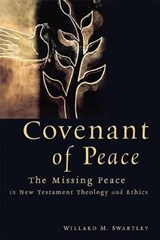 Covenant of Peace | Willard M. Swartley |