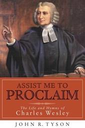 Assist Me to Proclaim