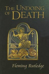 The Undoing of Death | Fleming Rutledge |